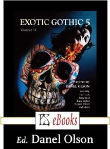 Exotic Gothic 5 Volume 2  [eBook] edited by Danel Olson